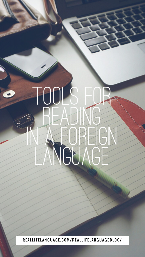 Tools for Reading in a Foreign Language - Real Life Language