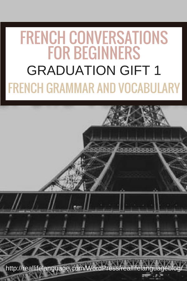 French Conversations for Beginners graduation gift one french grammar and vocabulary #learnfrench #learntospeakfrench