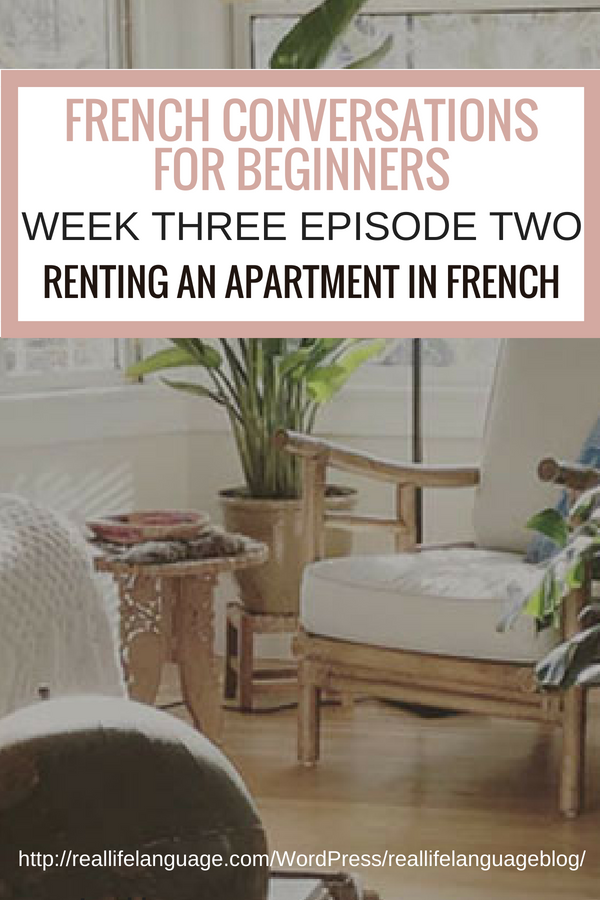 French Conversations for Beginners week three episode two renting an apartment in france #learnfrench #learntospeakfrench