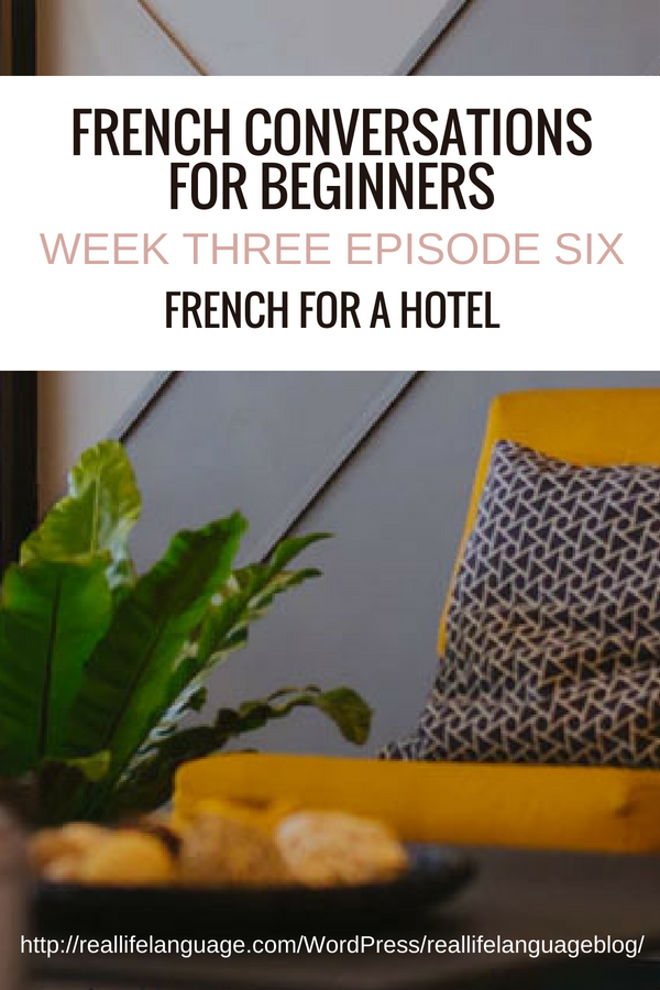 French Conversations for Beginners week three episode six french for a hotel #learnfrench #learntospeakfrench