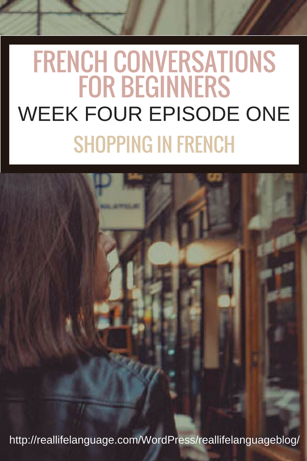 French Conversations for Beginners week four episode one shopping in french #learnfrench #learntospeakfrench