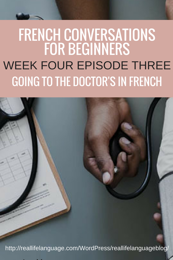 French Conversations for Beginners week for episode three going to the doctors in french #learnfrench #learntospeakfrench