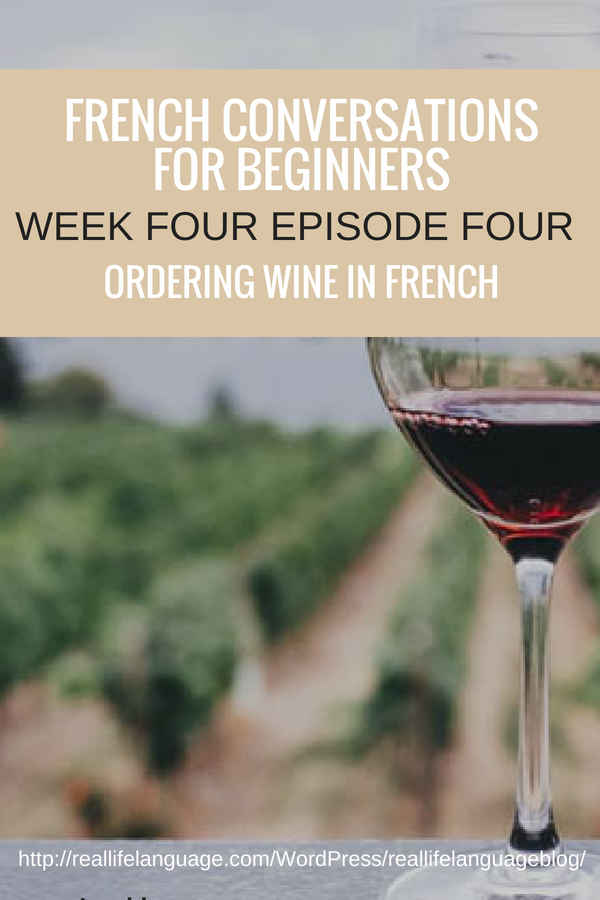 French Conversations for Beginners Week Four Episode Four ordering wine in french #learnfrench #learntospeakfrench