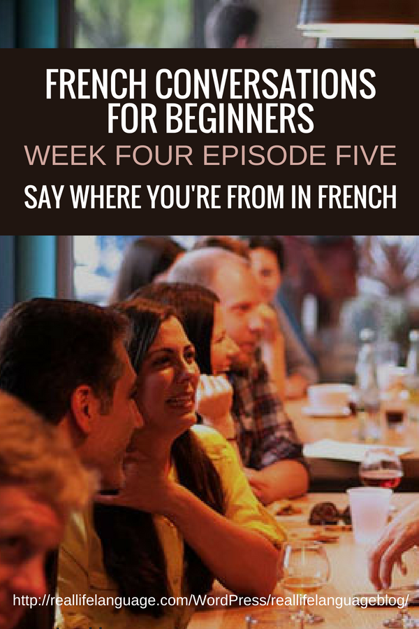 French Conversations for Beginners week four episode five say where you are from in french #learnfrench #learntospeakfrench
