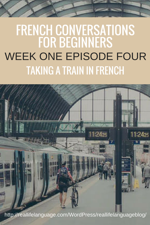 French Conversations for Beginners week one episode four taking a train in french #learnfrench #learntospeakfrench