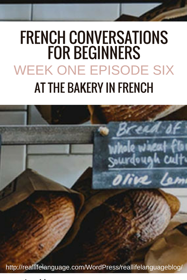 week one episode six at the bakery in french #learnfrench #learntospeakfrench