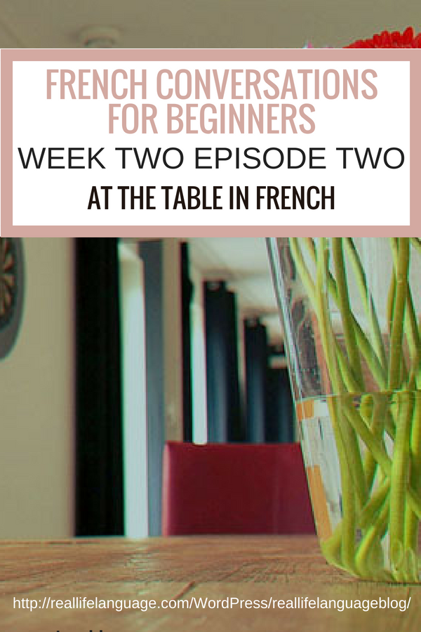 French Conversations for Beginners week two episode two at the table in french #learnfrench #learntospeakfrench