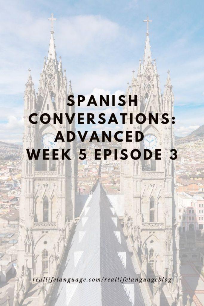 Advanced Spanish Lessons