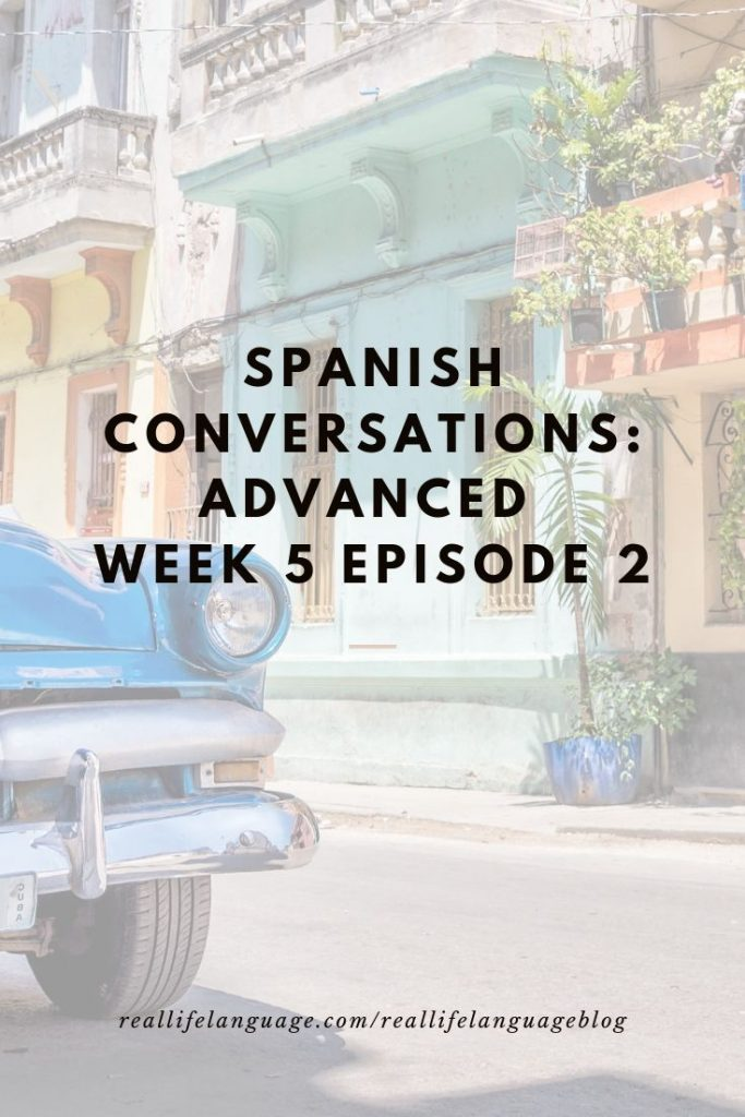 Spanish Podcast for Advanced Speakers
