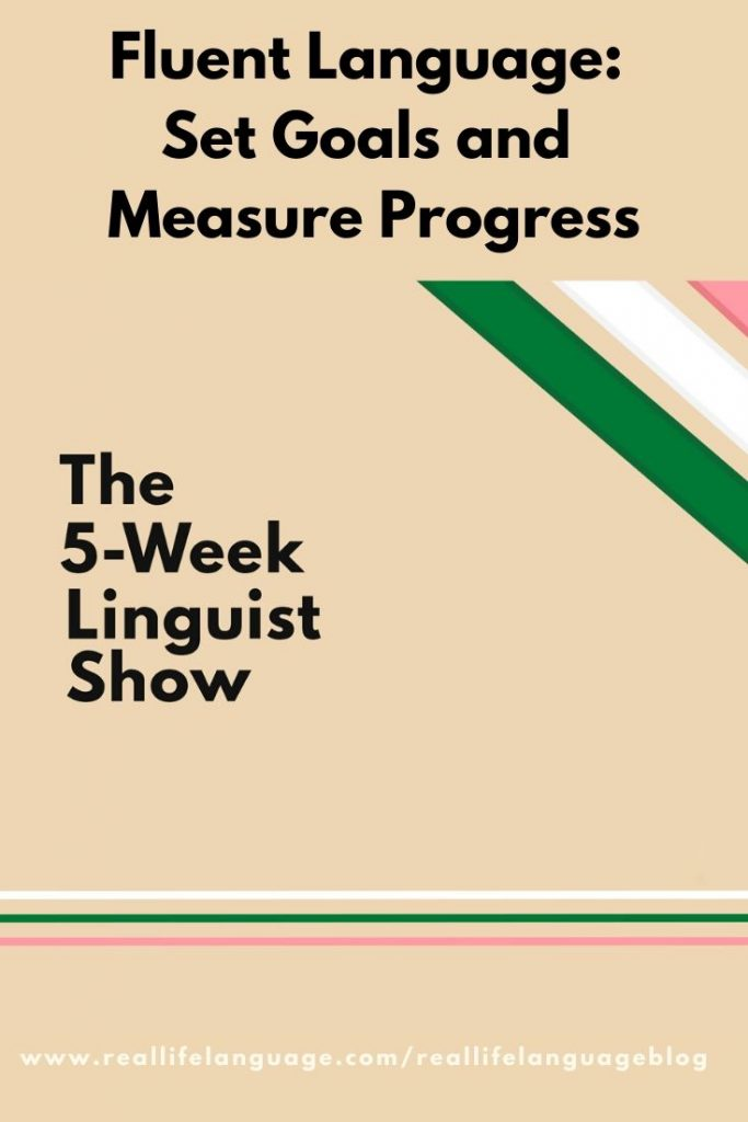 fluent language: set goals and measure progress