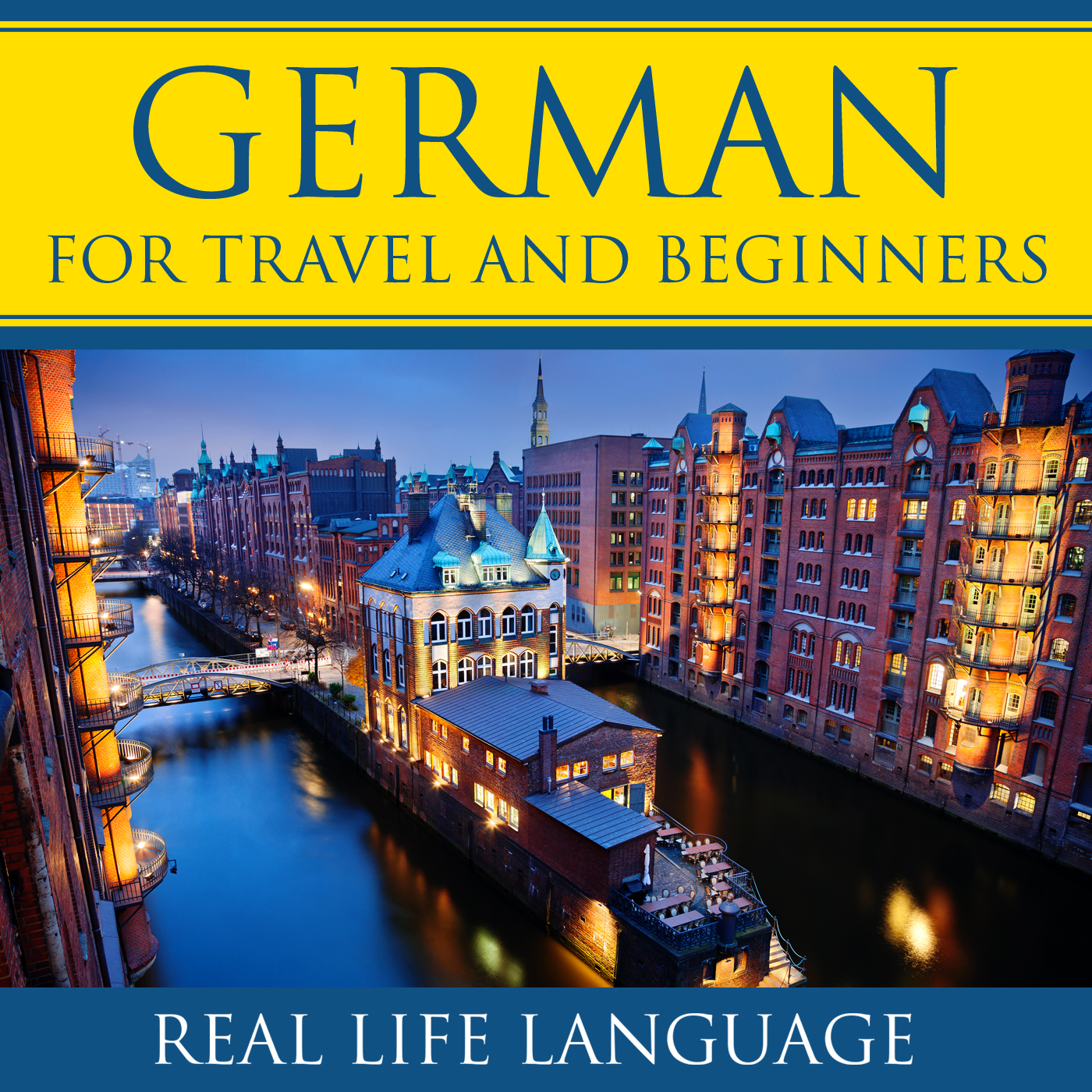 German for Travel and Beginners – Real Life Language