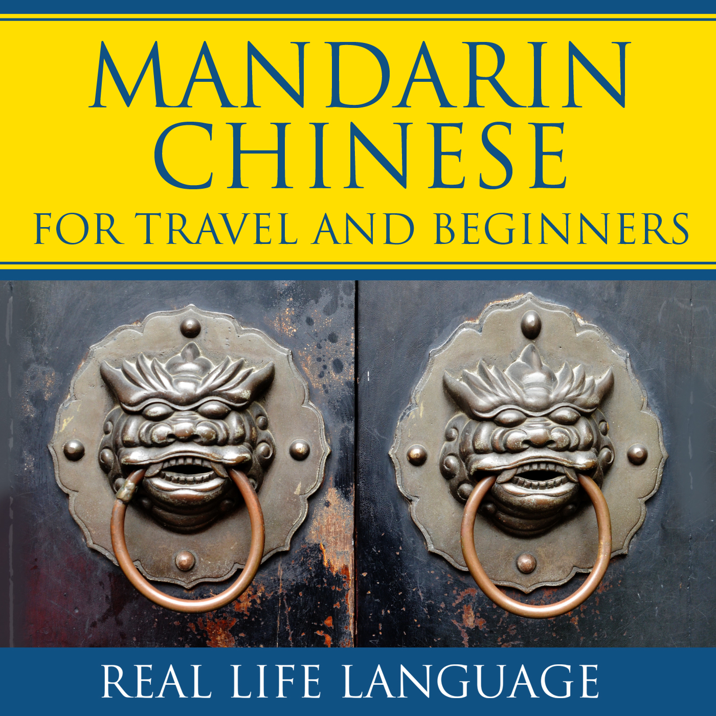 Mandarin for Travel and Beginners – Real Life Language